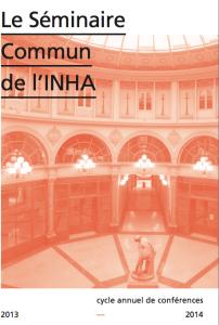 Séminaire commun de l'INHA 2013-2014