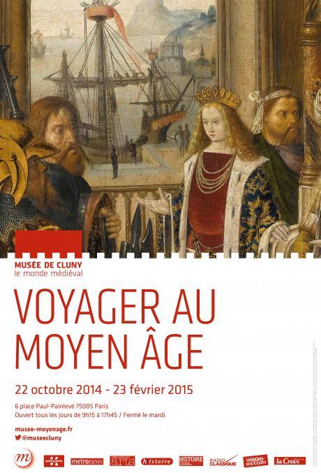 Exposition Musée de Cluny - Voyager au Moyen Age